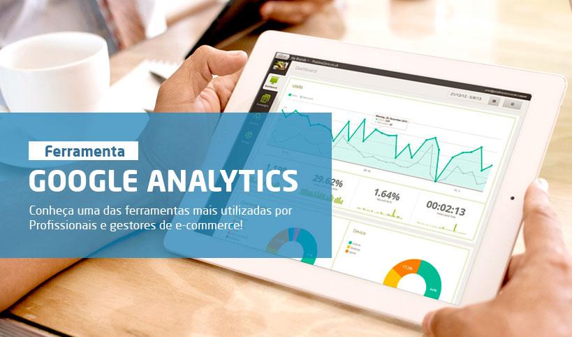 9e783bac7 O que é Google Analytics  Como analisar e otimizar sua loja virtual para  vender mais