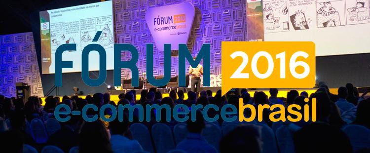 Idealize Tecnologia presente no maior evento de E-Commerce da América Latina, o Fórum de E-Commerce Brasil 2016