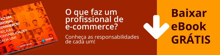 1cta-ebook-o-que-faz-um-profissional-de-e-commerce