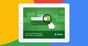 Ebook: O guia definitivo de SEO para e-commerce