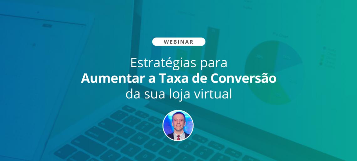 Estratégias para Aumentar a Taxa de Conversão da sua loja virtual